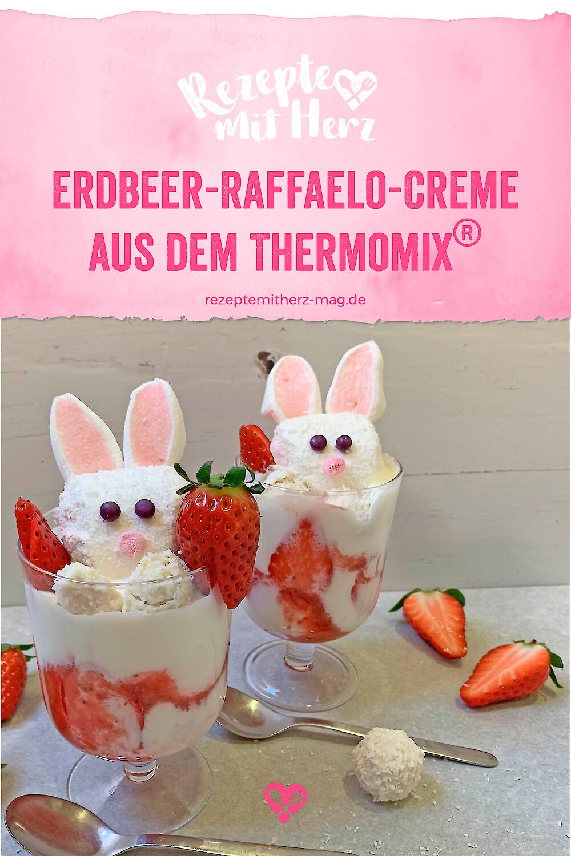Erdbeer-Raffaelo-Creme aus dem Thermomix®