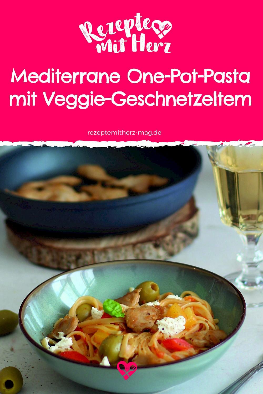 Mediterrane One-Pot-Pasta mit Veggie-Geschnetzeltem aus dem Thermomix