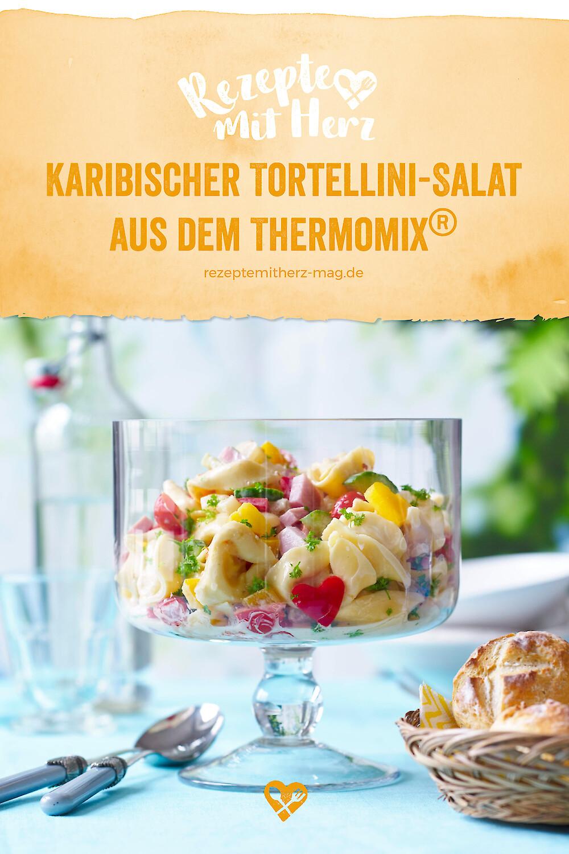 Karibischer Tortellini-Salat aus dem Thermomix®