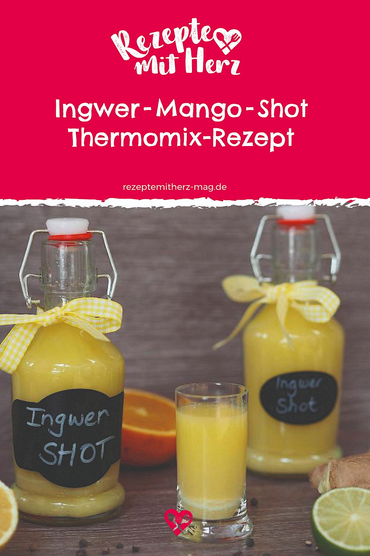 Ingwer-Mango-Shot. Thermomix-Rezept