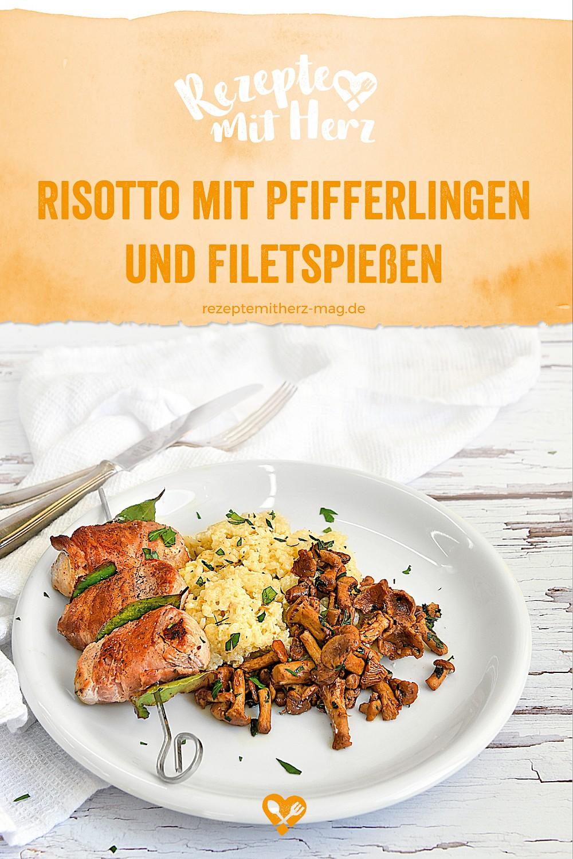 Risotto mit Pfifferlingen und Filet-Spießen aus dem Thermomix