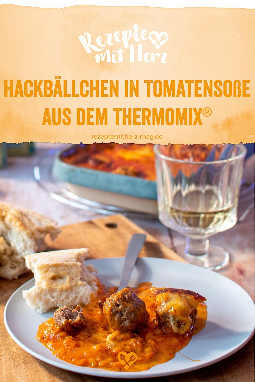 Hackfleischbällchen in Tomatensauce aus dem Thermomix®