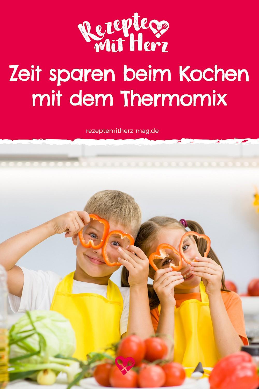 Zeitsparen beim Kochen - praktische Tipps und Tricks mit dem Thermomix