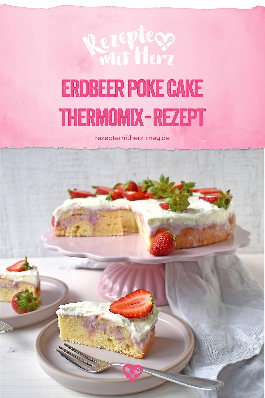 Erdbeer Poke Cake - Thermomix-Rezept