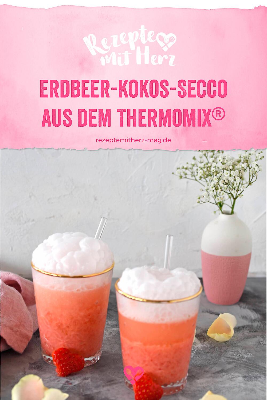 Erdbeer-Kokos-Secco - Thermomix-Rezept