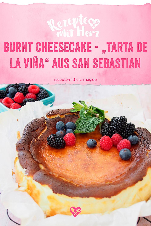 """Burnt Cheesecake - """"Tarta de la viña"""" aus San Sebastian"""