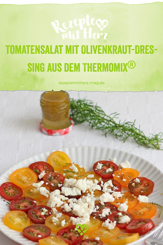 Tomatensalat mit Olivenkraut-Dressing aus dem Thermomix®