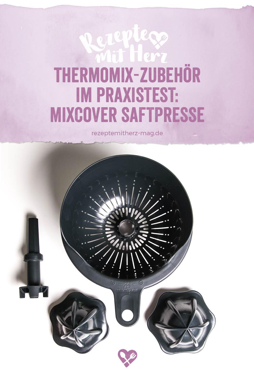 Rezepte mit Herz Produkttest: Saftpresse von Mixcover für den Thermomix