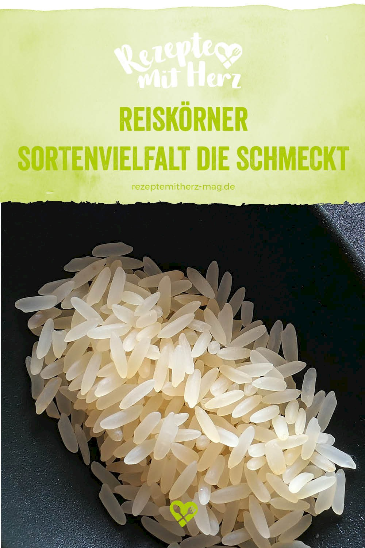 Reiskörner, klein aber oho - Sortenüberblick