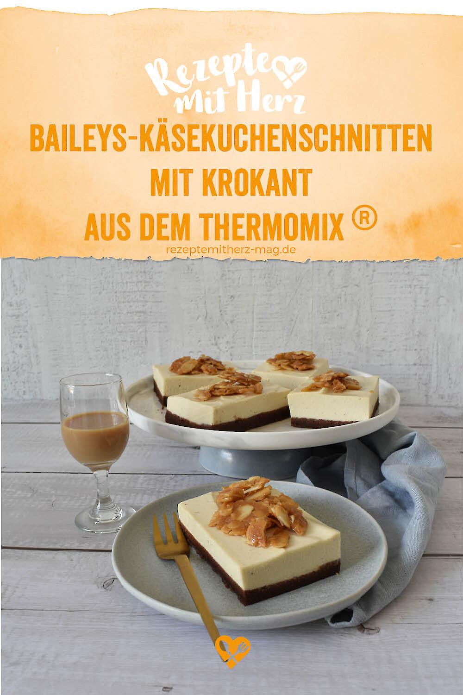 Baileys-Käsekuchenschnitten mit Krokant - Thermomix-Rezept®