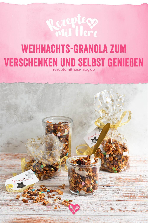 Weihnachts-Granola zum verschenken und selbst genießen