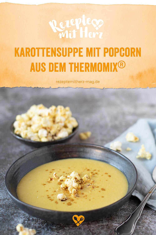 Karotten-Suppe mit Popcorn aus dem Thermomix®
