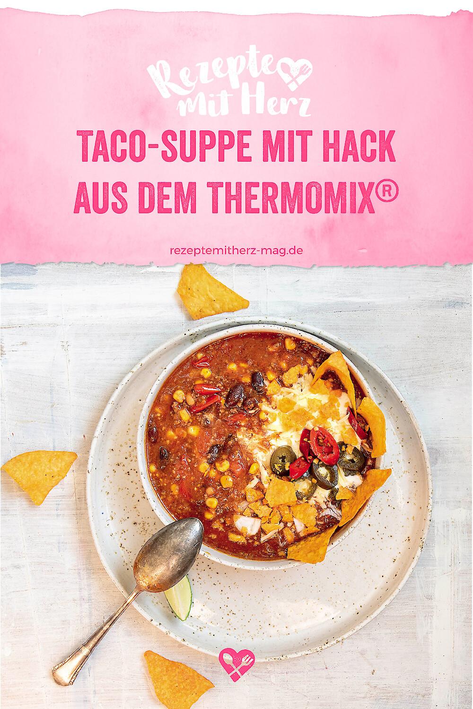 Taco-Suppe mit Hack aus dem Thermomix