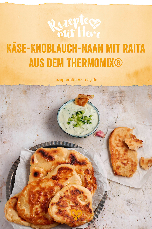 Käse-Knoblauch-Naan mit Raita aus dem Thermomix®