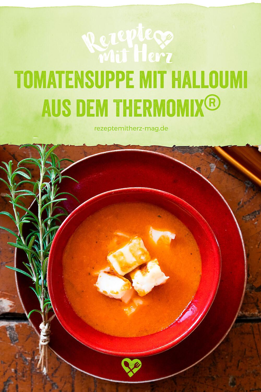 Tomatensuppe mit Halloumi aus dem Thermomix®