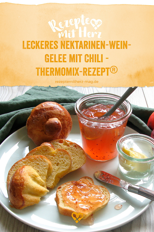 Leckeres Nektarinen-Wein-Gelee mit Chili - Thermomix@-Rezept