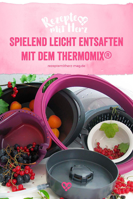 Entsaften - mit dem Thermomix® kommt ihr spielend leicht an den Saft!
