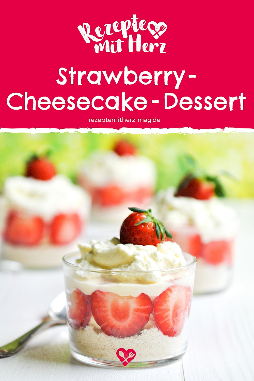 Strawberry-Cheesecake-Dessert. Thermomix-Rezept